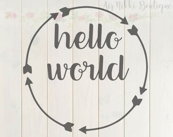 Hello World, arrows, SVG, PNG, DXF files, instant download
