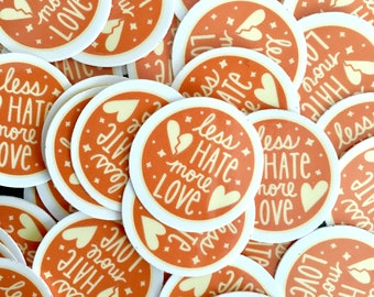 Less Hate More Love Orange Heart Sticker