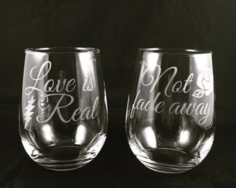 Grateful Dead Set Not Fade Away Wine and Pint Glasses