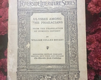 1899 Antique Riverside Literature Series Number 43 Ulysses Among The Phaeacians William Cullen Bryant Homer's Odyssey