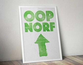 Oop Norf letterpress style print