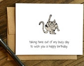 Funny Birthday Card - Cat Birthday Card - Birthday Card - Taking Time Out.