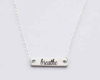 Breathe Necklace, Breathe Jewelry, Meditation necklace, Yoga Necklace, Mantra Necklace, Layering Bar Necklace, Breathe Affirmation Bar