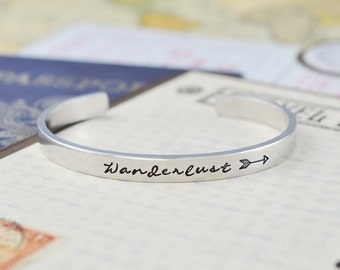 Wanderlust - Hand Stamped Aluminum Cuff Bracelet, Travelers Dreamers, Adventure, Explore, Follow You Arrow, Wanderer, Inspiration Gift