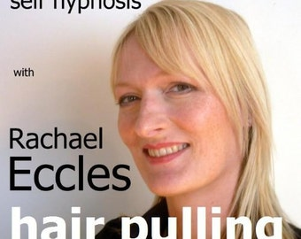 Stop Hair Pulling (Trichotillomania) Self Hypnosis Hypnotherapy CD