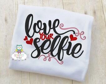 Love your Selfie Shirt or Bodysuit, Girl Valentine Shirt, Valentines Day Shirt, Valentines Day Outfit, Girls Heart Shirt