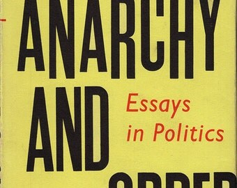 anarchy or order essay Buy anarchy and order: essays in politics first edition by herbert read (isbn: ) from amazon's book store everyday low prices and free delivery on eligible orders.