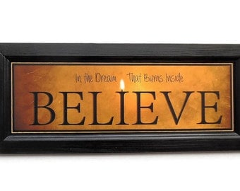 Believe, Robin-Lee Vieira Sign, Candle Flame Series, Framed Art, Sign Art, Wall Hanging, Handmade, 20X8, Custom Wood Frame, Made in the USA