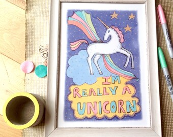 Unicorn Prints, I'm Really A Unicorn Decor, Rainbow Unicorn Illustration, Gift for Girls, Original Wall Art, Prints for Bedroom, Unframed.