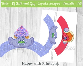Trolls Cupcake wrappers - Trolls wrappers - Guy Cupcake wrapper - DJ Suki cupcake wrapper - Trolls printable - Trolls party printables