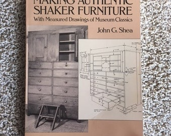 Making Authentic Shaker Furniture Measured Drawings of Museum Classics John G Shea Book Dover Publications 1971