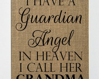UNFRAMED I Have A Guardian Angel In Heaven.. / Burlap Print Sign 5x7 8x10 / Rustic Vintage Guardian Angel Loved One Grandparents Memorial
