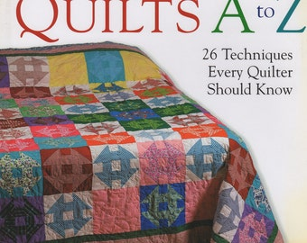 Quilting techniques, Quilts A to Z Linda Causee, 26 techniques, quilt instruction, quilt methods, how to quilt