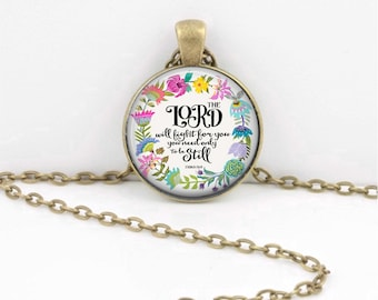 The Lord will fight for you be still Christian Necklace Exodus Jewelry Mother's Day Gift Daughter Gift