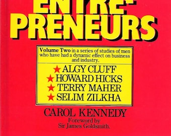 ISBN 0906619076 , The Entrepreneurs: v. 2 (Hardcover) by Carol Kennedy 1980 First Edition