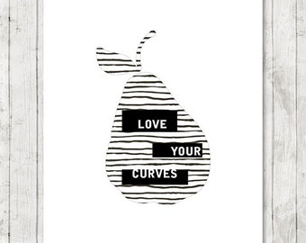 Love Your Curves PRINTABLE, inspirational quote art, positive body acceptance, self accept art, minimal modern art, love yourself home decor