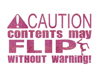 Caution Contents May Flip Iron On Decal
