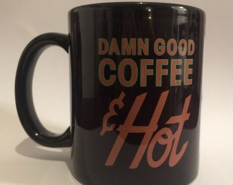 Twin Peaks Mug - Damn Good Coffee And Hot