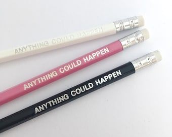 Set of pencils - Dream big, Anything could happen