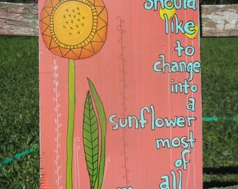 harold and maude inspired painting . sunflower art . one of a kind art . hand painted wall hanging . movie quote . folk outsider art