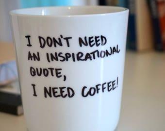 Handpainted Mug - I Need Coffee