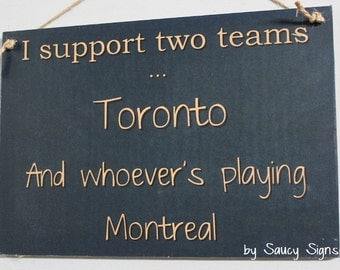 Toronto versus Montreal Hockey Sign - Maple Leafs v Montreal Canadiens Team Rivalry