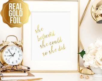 Inspirational art, Motivational art, She believed she could so she did print, gold foil wall art, nursery decor, office decor, gift for her