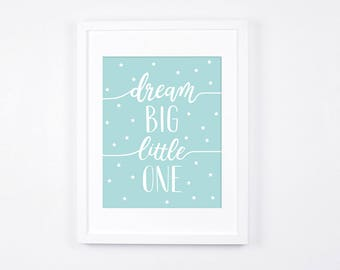 Aqua Nursery Art Instant Download, Dream Big Little One Print, Stars Printable Art, Modern Nursery Wall Art, Aqua Nursery Decor