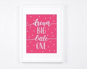 Nursery Prints Instant Download, Hot Pink Nursery Art, Modern Nursery Decor, Dream Big Little One, Stars, Calligraphy Art, Bright Pink Decor