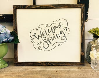Welcome Spring Wood Sign, Hand Painted, Distressed, Rustic, Farmhouse