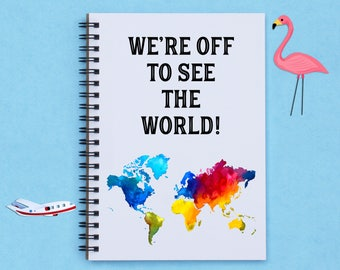 "We're Off To See The World! 5"" x 7"" travel journal, travel notebook, travel diary, notebook, scrapbook, memory book, photo book, travel gift"
