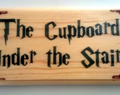 Cupboard Under The Stairs Plaque  Sign  Gift  Muggles Harry Potter 317