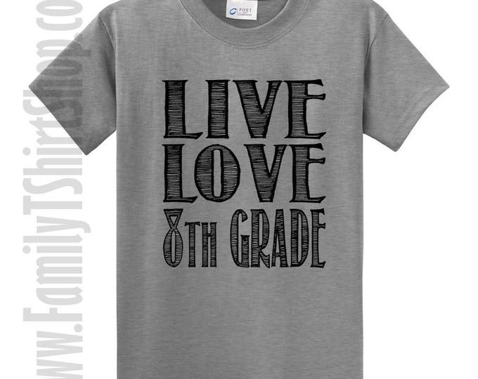 Live Love 8th Grade T-Shirt