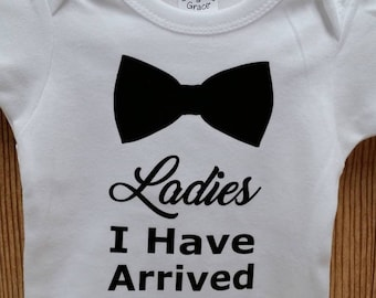 Ladies I Have Arrived Bowtie Baby Onesie Creeper -