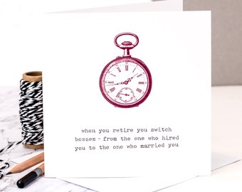 Funny Retirement Card; 'Switching Bosses'; Retirement Card For Dad; Retiring Card; Retired; Retirement; GC273