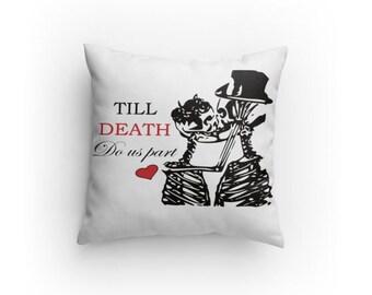 Pillow - Till Death skeletons kissing