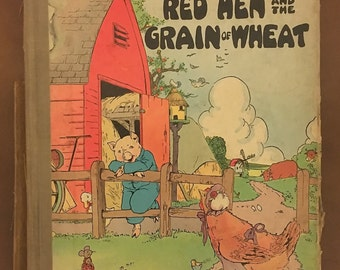 Vintage 1920s The Little Red Hen & The Grain of Wheat Children's Book