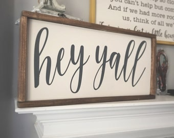 Hey Yall wood sign, Southern Home decor, Framed Wood Sign