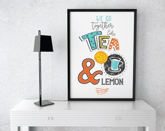 Funny Tea And Lemon Quote Kitchen Decor Tea Kitchen Print Tea Kitchen Poster