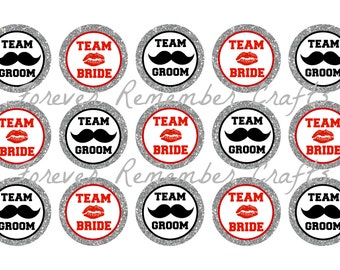 INSTANT DOWNLOAD Personalized Team Bride Team Groom Wedding 1 Inch Bottle Cap Image Sheets *Digital Image* 4x6 Sheet With 15 Images