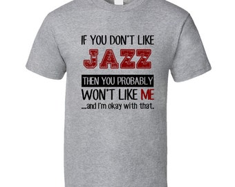If You Dont Like Jazz Cool Active T Shirt