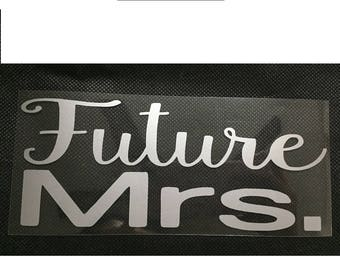 Future MRS  iron on, Bachelorette Party iron on  for T shirt, Tank Top