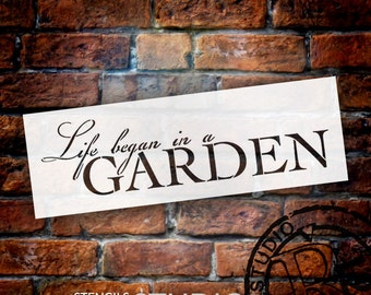 Life Began In A Garden Word Stencil - Select Size - STCL876_1 - by StudioR12