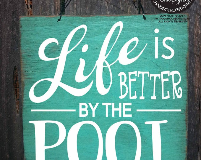 pool, pool sign, pool decor, pool decoration, swimming pool sign, backyard sign, backyard decor, swimming pool, better by pool
