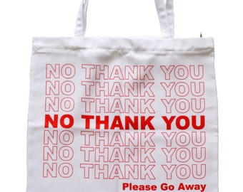 no thank you tote bag | grunge hipster aesthetic kitsch anti-social