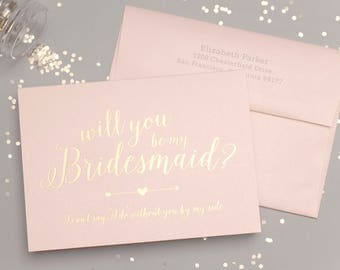 Will You be My Bridesmaid? Bridal Party Invitations - Gold Foil & Blush