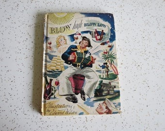 Blow High Blow Low Edward Wilson Vintage 1941 Tiny Book of Poems and Shanties