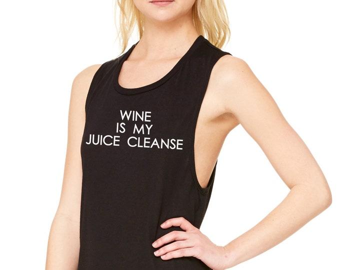 Wine Is My Juice Cleanse Muscle Tee