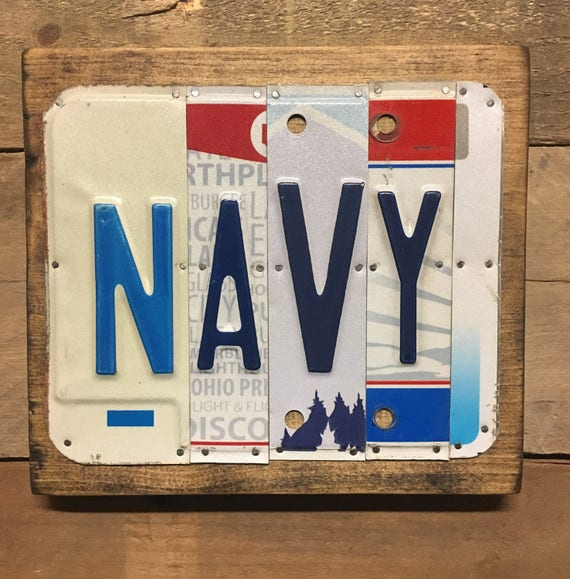 Navy Sign - License Plate Sign || Navy - License Plate Art - Unique Gift - Wall Art