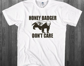 Honey Badger don't care Funny T-shirt Youth Adult toddler size Tee Shirts